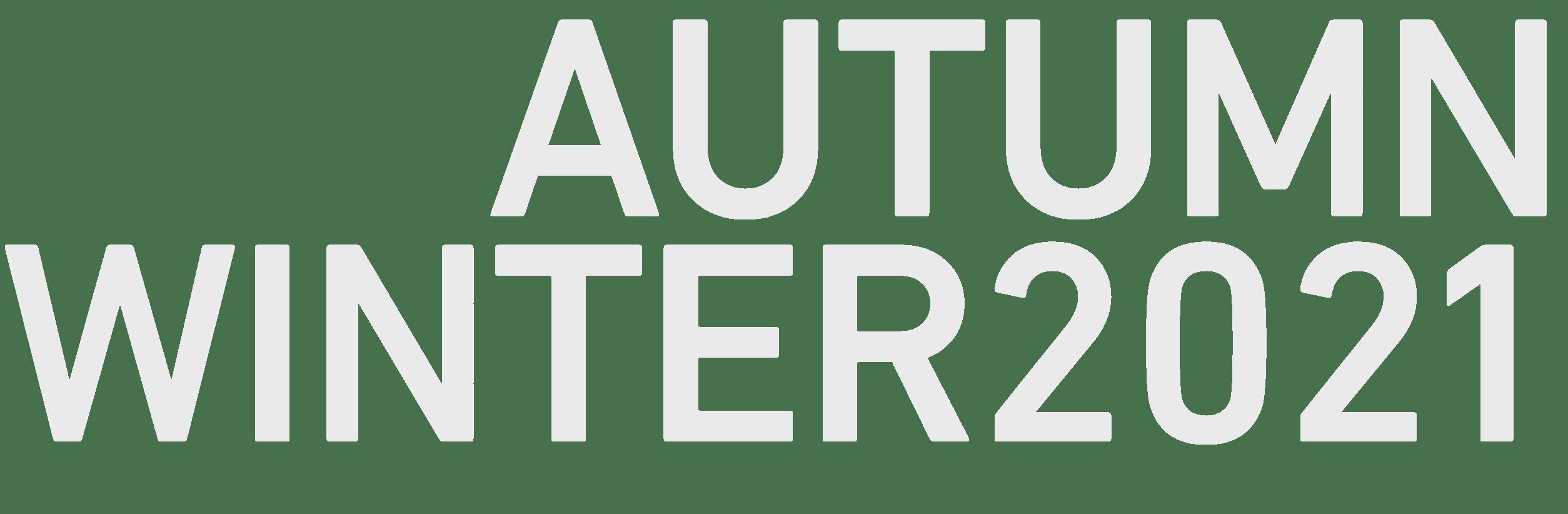 AUTUMN WINTER2021