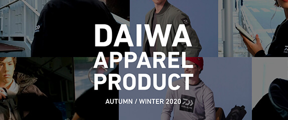 DAIWA APPAREL PRODUCT AUTUMN / WINTER 2020